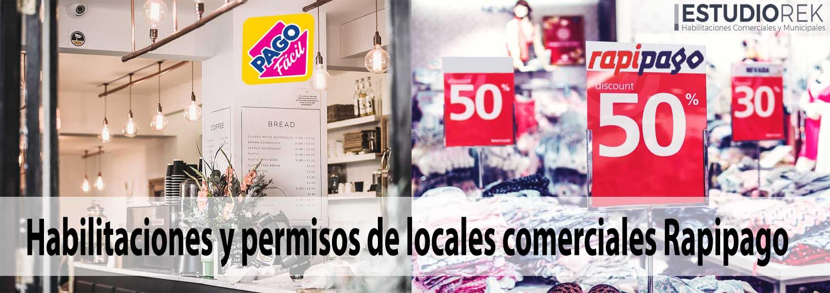 Habilitaciones y permisos de locales comerciales Rapipago