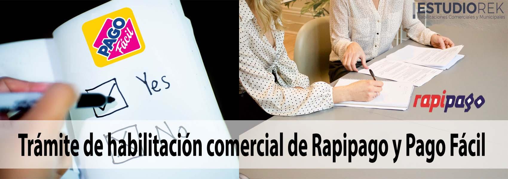habilitación comercial de Rapipago y Pago Fácil