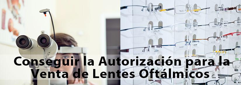 Conseguir-la-autorización-para-la-venta-de-lentes-oftálmicos